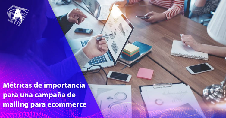 metricas-importancia-campana-mailing-ecommerce