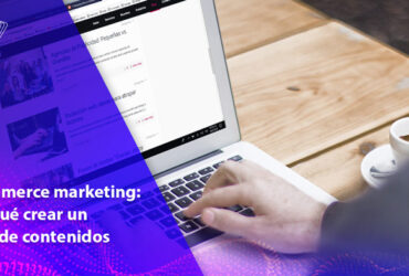 ecomemerce marketing crear blog de contenidos algoritmo